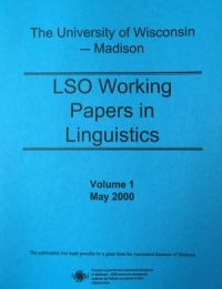 LSO Working Papers in Linguistics Volume 1 (cover)